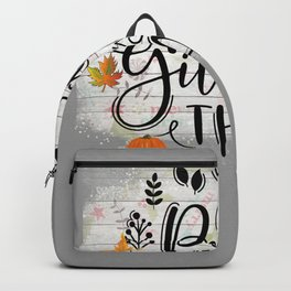 Eat Pray Give Thanks. Thanksgiving  Backpack