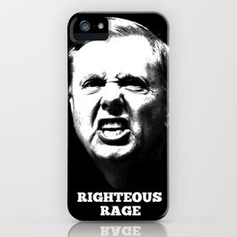Lindsey Graham - Righteous Rage iPhone Case