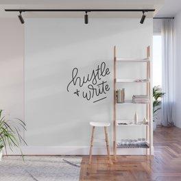 Hustle & Write Wall Mural