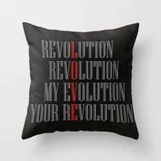 My Evolution, Your Revolution Throw Pillow