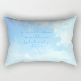 Success is not the key to happiness. Happiness is the key to success.  Rectangular Pillow