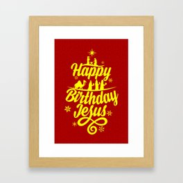 Happy birthday Jesus. Framed Art Print
