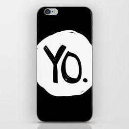 Yo. Black iPhone Skin