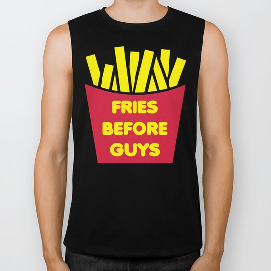 Fries Before Guys Funny Quote Biker Tank