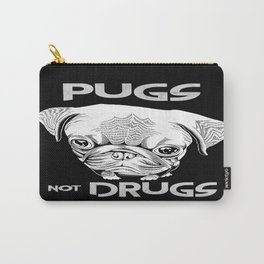 Pugs not Drugs Carry-All Pouch