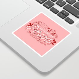 I'm On My Period! Sticker