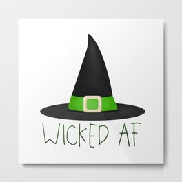 Wicked AF - Witch Hat Metal Print