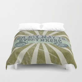 On My Way To Everywhere Duvet Cover