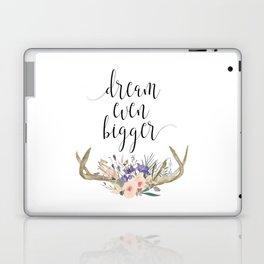 Dream Even Bigger Laptop & iPad Skin