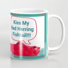 Kiss My Red Herring Fishtail Coffee Mug
