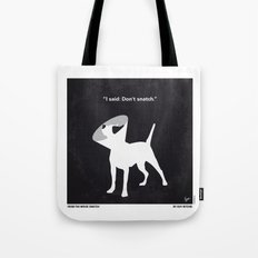 No079 My Snatch minimal movie poster Tote Bag
