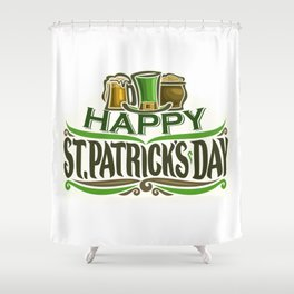 Happy St. Patrick's Day- Ireland Luck Party Shower Curtain