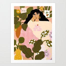 Plants Make My Life better Art Print