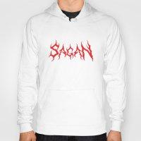 sagan Hoodies featuring HAIL SAGAN by Normal-Sized Deet