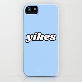 yikes III iPhone Case