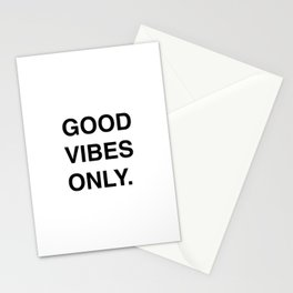 GOOD VIBES ONLY. Stationery Cards