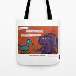 Your F'd Up Childhood Tote Bag