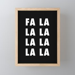 Fa La La La La Framed Mini Art Print