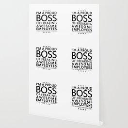 PROUD BOSS Wallpaper