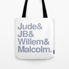 Jude & JB & Willem & Malcolm. Tote Bag
