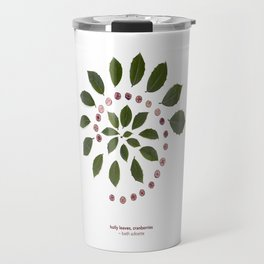 nature mandala... holly leaves, cranberries Travel Mug