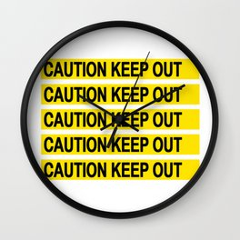 Caution Keep Out Wall Clock