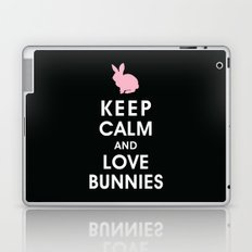 Keep Calm and Love Bunnies Laptop & iPad Skin