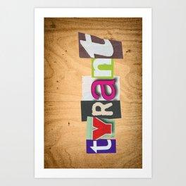 "TYRANT ""Ransom"" Art Print"