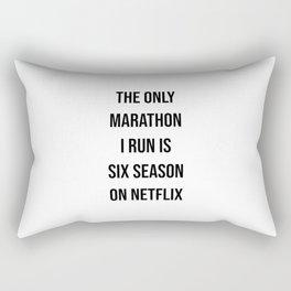 The only marathon I run is six season on netflix Rectangular Pillow