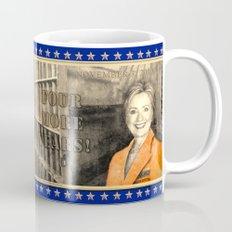 Four More Years! HRC Coffee Mug