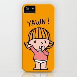 yawn! iPhone Case