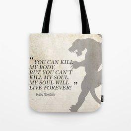 Famous Last Words: Huey Newton Tote Bag