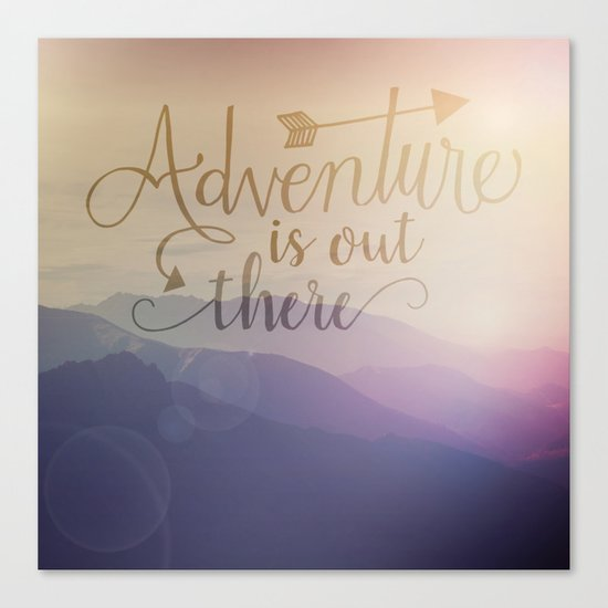Adventure is out there! View over hills Canvas Print