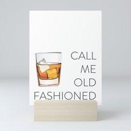 Call Me Old Fashioned Mini Art Print