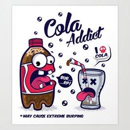 Red Cola Addict Art Print