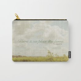 There is no place like home -The Wizard Of OZ Carry-All Pouch
