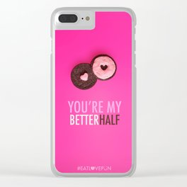 You're My Better Half Clear iPhone Case