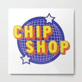 Chip Shop Metal Print