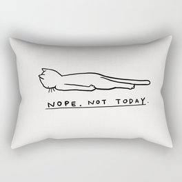 Nope, Not Today Rectangular Pillow