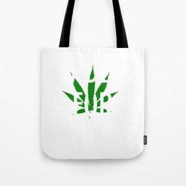 Faded For Life Shirt Funny Smoke Weed Shirt Marijuana Shirt Tote Bag
