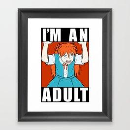 ASUKA THREW IT ON THE GROUND: I'M AN ADULT Framed Art Print