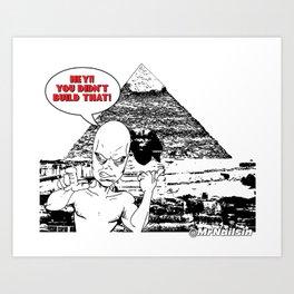 Arrogant Alien Art Print