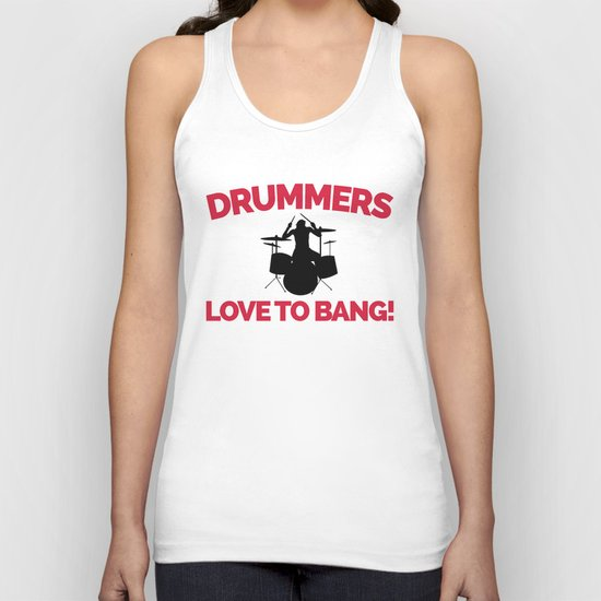 Drummers Love To Bang Music Quote Unisex Tank Top
