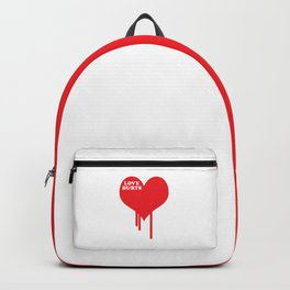 Love Hurts Quote Backpack