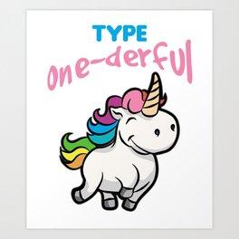 TYPE ONE DERFUL Diabetes Diabetic funny Unicorn Art Print
