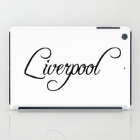 liverpool iPad Cases featuring Liverpool by Blocks & Boroughs