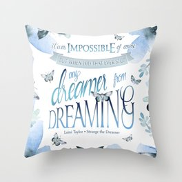 IT WAS IMPOSSIBLE OF COURSE Throw Pillow