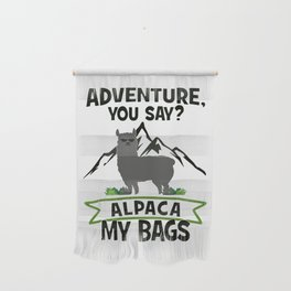 Alpaca My Bags  Travelling Wall Hanging