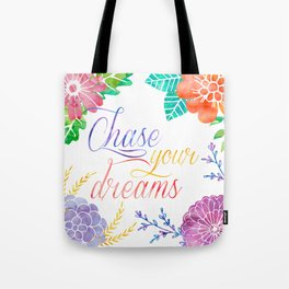 chase your dream wotercolor Tote Bag