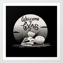 WELCOME TO TEXAS Art Print